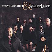 Melvin E. Bryant, Jr. & Agapelove by Melvin Jr. Bryant (CD, Nov-2003)