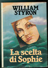 STYRON WILLIAM LA SCELTA DI SOPHIE EUROCLUB 1983 CINEMA