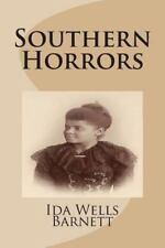 Southern Horrors by Ida Wells-Barnett (2013, Paperback)
