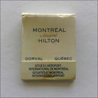 Montreal Aeroport Hilton Dorval Quebec 6312411 Matchbook (MK51)
