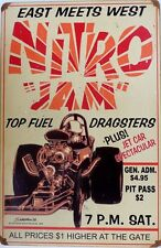 NITRO JAM, TOP FUEL DRADSTERS EAST MEETS WEST  Metal tin Sign