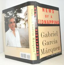 News of a Kidnapping Gabriel Garcia Marquez Nobel Prize for Lit. First ed.1997
