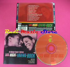 CD LATE NIGHT LOVERS ROCK Compilation AXEMAN BARRY BOOM MALVO no mc vhs dvd(C37)