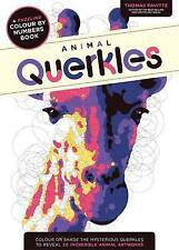 Animal Querkles: A puzzling colour-by-numbers book - New Large Book (Paperback)
