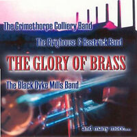 The Glory of Brass - CD - BRAND NEW SEALED Grimethorpe Colliery Band Brighouse
