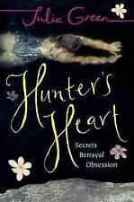 Hunter's Heart (Puffin Teenage Books) by Green, Julia