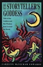 The Storyteller's Goddess by Carolyn M. Edwards (1991, Paperback)