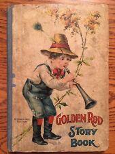 Antique The Golden Rod Story Book Percy K. Fitzhugh - McLoughlin 1906