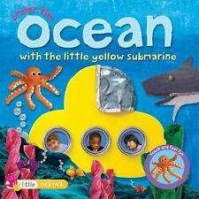 Under the Ocean with the Little Yellow Submarine (Touch and Feel Fun)