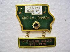 Lions Club Pin Adrian Johnson Home of A J International Director 1976 -1978
