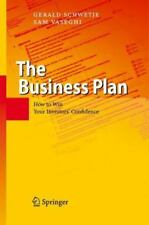 The Business Plan : How to Win Your Investors' Confidence by Gerald Schwetje...