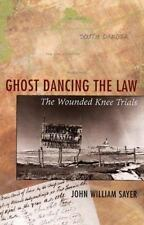 Ghost Dancing the Law: The Wounded Knee Trials-ExLibrary
