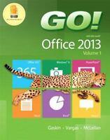 GO! with Office 2013 Volume 1, McLellan, Carolyn, Vargas, Alicia, Gaskin, Shelle