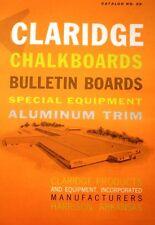CLARIDGE Chalkboards Catalog Asbestocite ASBESTOS in Schools! Teachers Exposed!