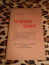 La apoplejia cerebral - Dres. Moragas - Amado Gort, Barcelona