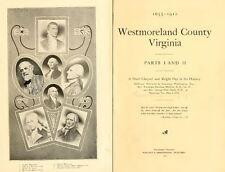 1912 WESTMORELAND County Virginia VA, History & Genealogy Family Tree DVD CD B49