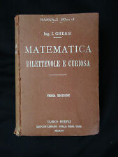 Matematica dilettevole e curiosa – Terza edizione - Hoepli 1929
