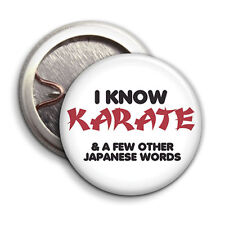 I know Karate - Button Badge - 25mm 1 inch Humour / Parody Style