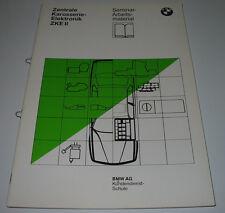 Schulungsunterlage BMW 7er E32 / E 32 Zentrale Karosserie Elektronik II 11/1989!