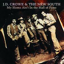 J.D. Crowe, J.D. Cro - My Home Ain't in the Hall of Fame [New CD]