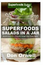 Superfoods Salads In A Jar: 35+ Wheat Free Cooking, Heart Healthy-ExLibrary