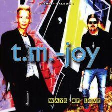 T. M. -JOY - Ways Of Love CD Wesley Music NEU