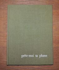 J. lagrange / avec envoi / Prête-moi ta plume / edition Fanlac / 1964 / Périgord
