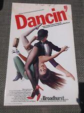 "Vtg Window Card DANCIN  Musical 14"" x 22"" Broadhurst  THEATRE 14""  22"""