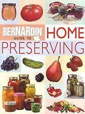 Bernardin Guide to Home Preserving