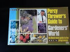 Percy Thrower's  Guide to GARDENERS WORLD An illustrated guide to the BBC TV pro