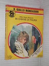IN CHIAVE DI PAURA Willo David Roberts Il giallo Mondadori 1605 1979 libro di