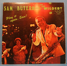 SAM BUTERA PLAY IT AGAIN SAM VINYL LP1982 AUTOGRAPH SIGNED GREAT COND! VG+/VG+!!