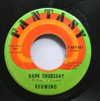 Rock 45 Redwing - Dark Thursday / California Blues On Fantasy