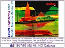 EE 1987/88 D Marklin Märklin HO Catalog Catalogue 1987 1988 D Excellent