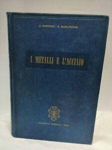 BARTOCCI I METALLI E L'ACCIAIO Trattato di scienza dei metalli e siderurgia '63