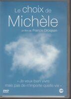 Le Choix De Michelle Dvd Francis Grosjean Film Sur L'euthanasie