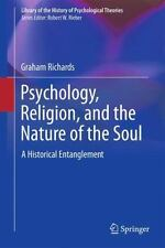 Library of the History of Psychological Theories Ser.: Psychology, Religion,...