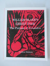 William Blake's Great Task: The Purpose of Jerusalem by Solomon, Andrew