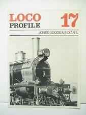 Loco Profile Magazine # 17 Jones Goods & Indian L
