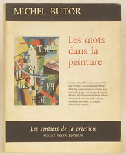 1969 LES MOTS DANS LA PEINTURE ~ LES SENTIERS DE LA CREATION ~ MICHEL BUTOR