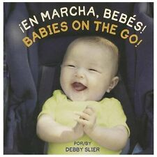 ?en Marcha, Beb?s! / Babies On The Go! (spanish Edition): By Debby Slier