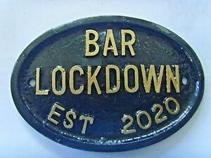 BAR LOCKDOWN est 2020 PUB HOUSE GARDEN SHED GARAGE DOOR SIGN Gold/Silver Letters