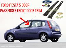 FORD Fiesta 5 DR 2001-2008 MK6 Front Passenger Door NSF B Pillar Plastic Trim NE