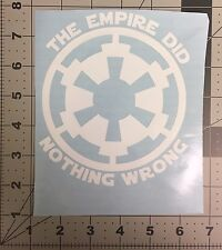 Empire Did Nothing Wrong Sticker Vinyl Decal Star Wars - Car Window Wall Decor