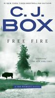 A Joe Pickett Novel: Free Fire 7 by C. J. Box (2016, Paperback)