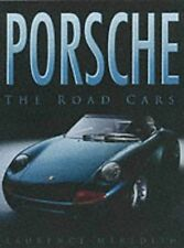 Porsche: The Road Cars, Meredith, Laurence, Excellent Book