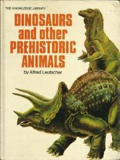 Dinosaurs and other prehistoric animals The Knowledge library