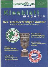 Orig.PRG     DFB Pokal  98/99   SpVgg GREUTHER FÜRTH - FC BAYERN MÜNCHEN  !!