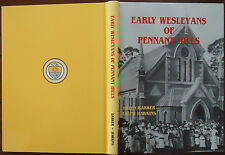 Early Wesleyans of Pennant Hills by helen Barker & Ralph Hawkins - 1983 - 1st