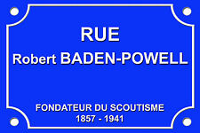 PLAQUE de RUE Robert BADEN POWELL SCOUTISME GUIDE SCOUT ALU 20x30 cm